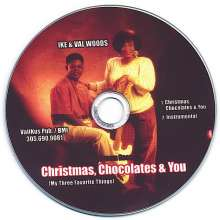 Ike Woods & Val: Christmas Choclates & You, CD