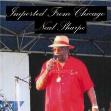 Neal Sharpe: Imported From Chicago, CD