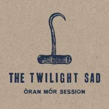 The Twilight Sad: Òran Mór Session, CD