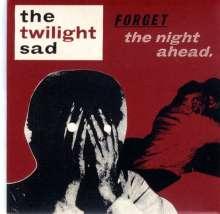 The Twilight Sad: Forget The Night Ahead, CD