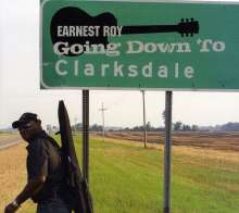 Earnest Guitar Roy: Going Down To Clarksdale, CD