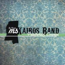 North Mississippi Kairos Band: Parchman Lounge, CD