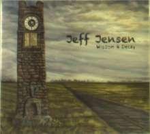 Jeff Jensen: Wisdom & Decay, CD