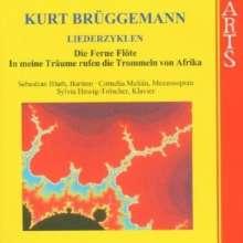 Kurt Brüggemann (geb. 1908): Liederzyklen, CD