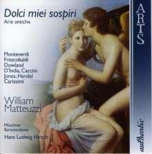 William Matteuzzi - Dolci miei sospiri (Arie antiche), CD