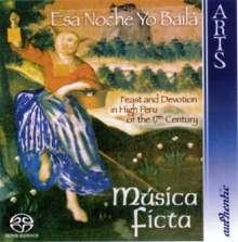Esa Noche Yo Baila - Musik im Peru des 17.Jahrhunderts, Super Audio CD