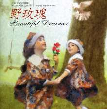 Beijing Angelic Choir: Beautiful Dreamers, CD
