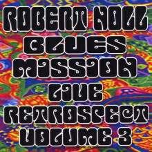 Robert Noll Blues Mission: LIVE RETROSPECT*VOL. 3, CD