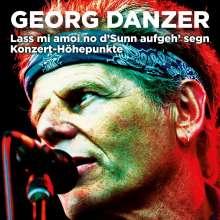 Georg Danzer: Lass mi amoi no d'Sunn aufgeh' segn (Konzert-Höhepunkte), CD