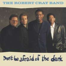 Robert Cray: Don't Be Afraid Of The Dark, CD