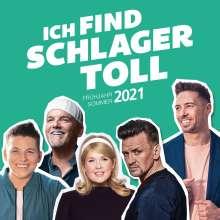 Ich find Schlager toll - Frühjahr / Sommer 2021, 2 CDs