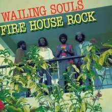 The Wailing Souls: Fire House Rock, LP