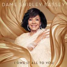 Shirley Bassey: I Owe It All To You (Deluxe Edition), CD