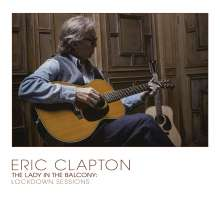 Eric Clapton: The Lady In The Balcony: Lockdown Sessions (180g) (Limited Edition) (Black Vinyl), 2 LPs
