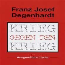 Franz Josef Degenhardt: Krieg gegen den Krieg, CD