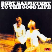 Bert Kaempfert (1923-1980): To The Good Life, CD
