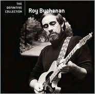 Roy Buchanan: The Definitive Collection, CD