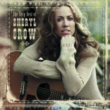 Sheryl Crow: The Very Best Of Sheryl Crow, CD