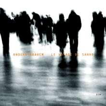 Anouar Brahem (geb. 1957): Le Voyage De Sahar, CD