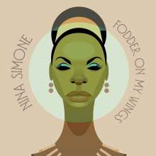 Nina Simone (1933-2003): Fodder On My Wings, LP