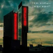 Paul Heaton & Jacqui Abbott: Manchester Calling, 2 LPs