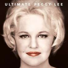 Peggy Lee (1920-2002): Ultimate Peggy Lee, 2 LPs