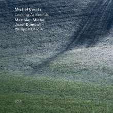 Michel Benita (geb. 1954): Looking At Sounds, CD