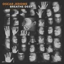 Oscar Jerome: Breathe Deep, CD