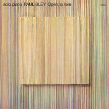 Paul Bley (1932-2016): Open, To Love, CD