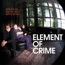 Element Of Crime: Immer da wo du bist bin ich nie, CD