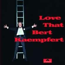 Bert Kaempfert (1923-1980): Love That Bert Kaempfert (Re-Release), CD
