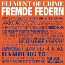 Element Of Crime: Fremde Federn, CD