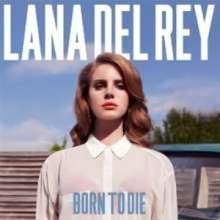 Lana Del Rey: Born To Die, LP