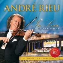 André Rieu: In Love With Maastricht, CD