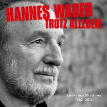 Hannes Wader: Trotz alledem: Lieder aus 50 Jahren, 2 CDs