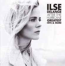 Ilse DeLange: After The Hurricane: Greatest Hits & More, CD