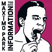 Maxïmo Park: Too Much Information, CD