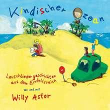 Willy Astor: Kindischer Ozean, CD