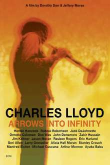 Charles Lloyd (geb. 1938): Arrows Into Infinity, DVD