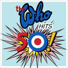 The Who: The Who Hits 50! (Deluxe Edition), 2 CDs