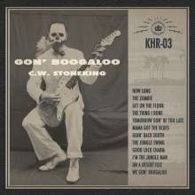 C. W. Stoneking: Gon' Boogaloo, CD