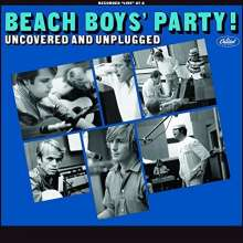 The Beach Boys: Beach Boys' Party! Uncovered And Unplugged, 2 CDs