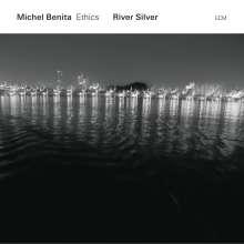 Michel Benita (geb. 1954): River Silver, CD