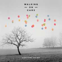 Walking On Cars: Everything This Way, CD