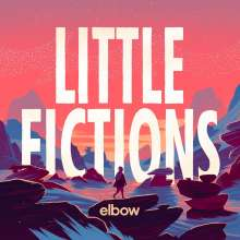 elbow: Little Fictions, CD