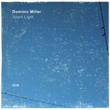 Dominic Miller (geb. 1960): Silent Light, CD