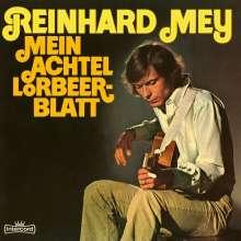 Reinhard Mey: Mein Achtel Lorbeerblatt (180g), LP