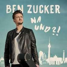 Ben Zucker: Na und?!, CD