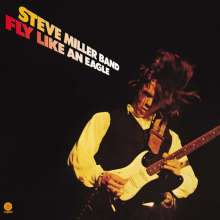 Steve Miller Band (Steve Miller Blues Band): Fly Like An Eagle (180g), LP