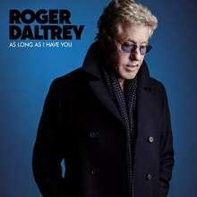 Roger Daltrey: As Long As I Have You, CD